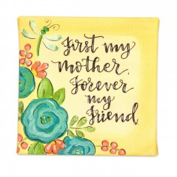 Canvas Sign-First My Mother...