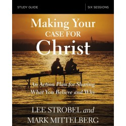 Making Your Case For Christ...
