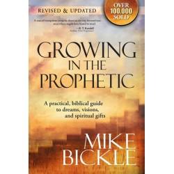 Growing In The Prophetic...