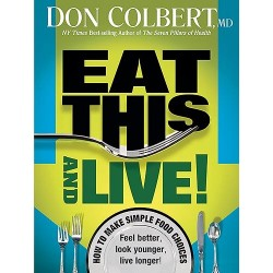 Eat This-And Live!