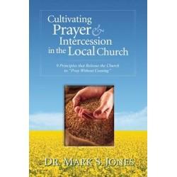 Cultivating Prayer &...