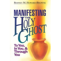 Manifesting The Holy Ghost