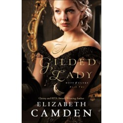 A Gilded Lady (Hope And...