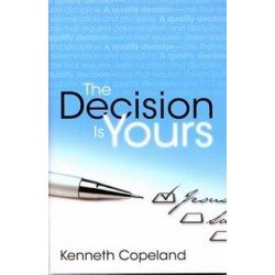 Decision Is Yours