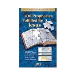 100 Prophecies Fulfilled By...