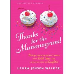 Thanks For The Mammogram!...
