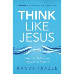 Think Like Jesus Study Guide