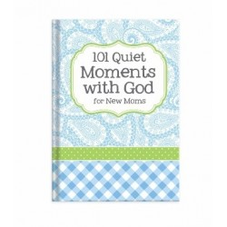 101 Quiet Moments With God...
