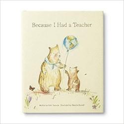Because I Had A Teacher