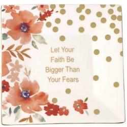 Trinket Tray-Let Your Faith...