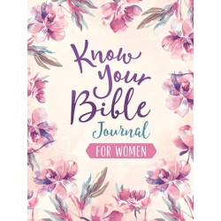 Know Your Bible Journal For...