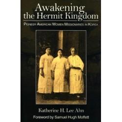 Awakening the Hermit Kingdom