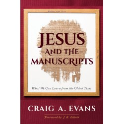 Jesus And The Manuscripts...