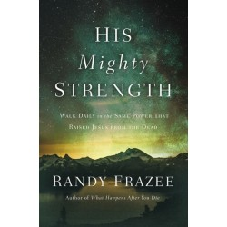 His Mighty Strength (Mar 2021)