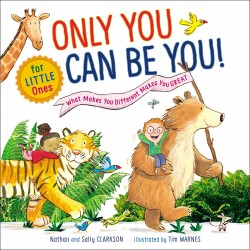 Only You Can Be You For...