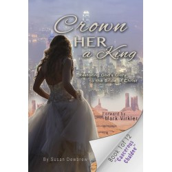 Crown Her A King Book 1:...