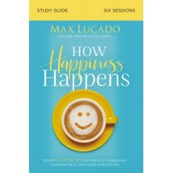 How Happiness Happens Study...