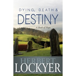 Dying Death And Destiny: A...