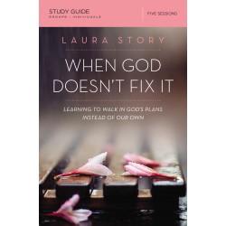When God Doesn't Fix It...