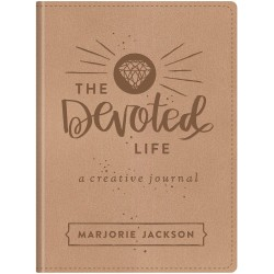 The Devoted Life: A Girl's...