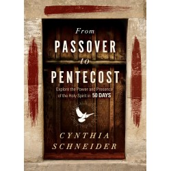 From Passover To Pentecost...