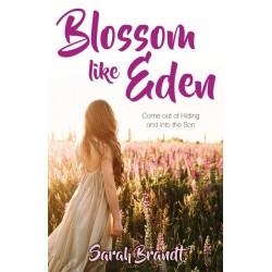 Blossom Like Eden