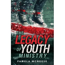 Legacy Of Youth Ministry  The