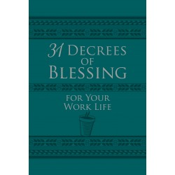 31 Decrees Of Blessing For...