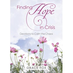 Finding Hope In Crisis (Feb...