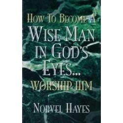 How To Become A Wise Man
