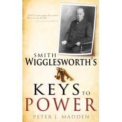 Smith Wigglesworths Keys To...