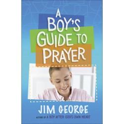 A Boy's Guide To Prayer