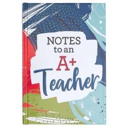 Notes To An A+ Teacher