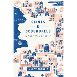 Saints And Scoundrels In...