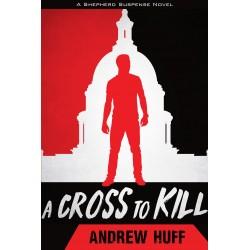 A Cross To Kill (A Shepherd...