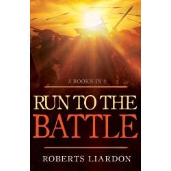 Run To The Battle (3 Books...