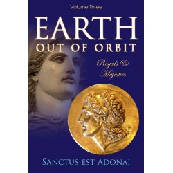 Earth Out Of Orbit Volume 3