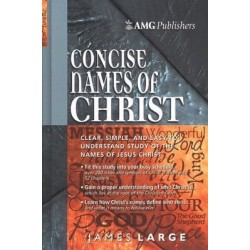 Concise Names Of Christ...