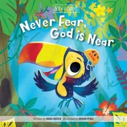 Never Fear  God Is Near