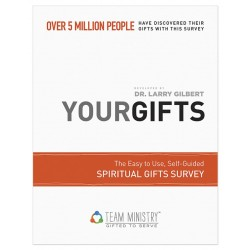 Your Gifts: Spiritual Gifts...