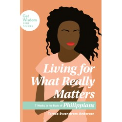 Living For What Really Matters