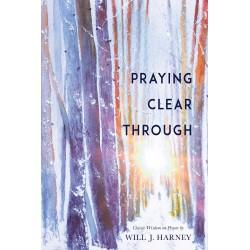 Praying Clear Through