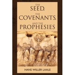 The Seed  The Covenants...