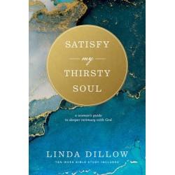 Satisfy My Thirsty Soul...