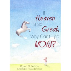 If Heaven Is So Great  Why...