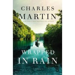 Wrapped In Rain: A Novel...