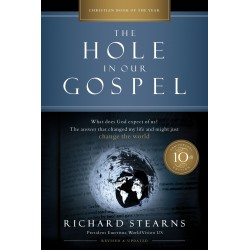 The Hole In Our Gospel...
