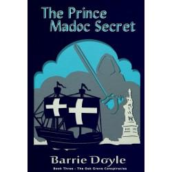 Prince Madoc Secret  The