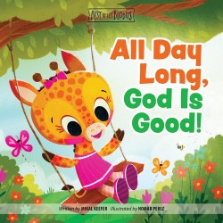 All Day Long  God Is Good