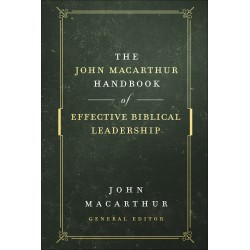 The John MacArthur Handbook...